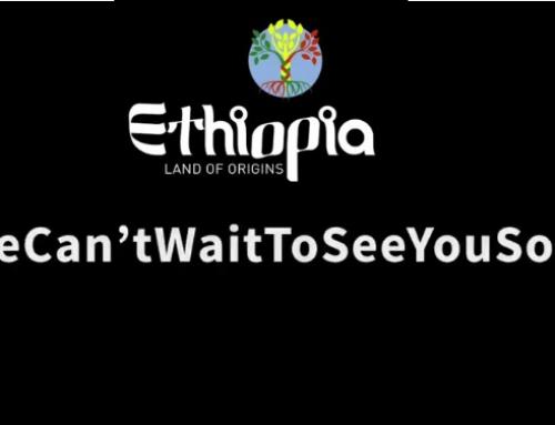 Un arriverderci a presto dall'ente del turismo d'Etiopia